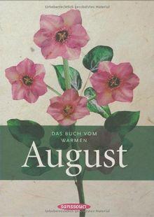 Das Buch vom warmen August