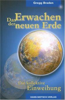 Das Erwachen der neuen Erde. Die Rückkehr einer vergessenen Dimension