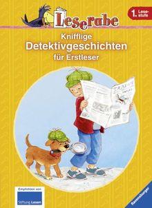 Leserabe - Sonderausgaben: Knifflige Detektivgeschichten für Erstleser: 1. Lesestufe