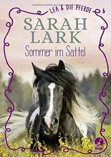 Lea und die Pferde: Sommer im Sattel .