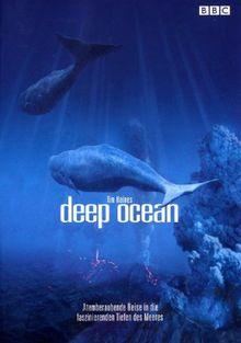 Deep Ocean - Atemberaubende Reise in die faszinierenden Tiefen des Meeres (Amaray)