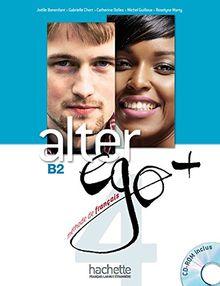 Alter ego + 4 B2 : Méthode de français (1Cédérom)