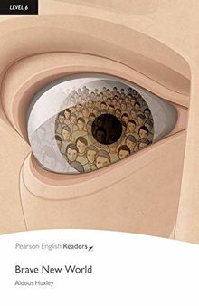 Level 6: Brave New World (Pearson English Graded Readers)
