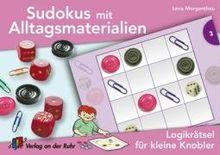 Sudokus mit Alltagsmaterialien: Logikrätsel für kleine Knobler