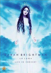 Sarah Brightman - La Luna: Live in Concert
