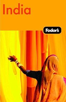 Fodor's India, 5th Edition (Travel Guide, Band 5)