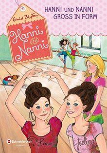 Hanni und Nanni, Band 09: Hanni und Nanni groß in Form