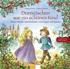 Dornröschen war ein schönes Kind: Meine liebsten Märchenlieder zum Singen und Spielen