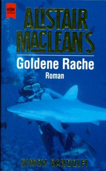 Alistair MacLean's Goldene Rache.
