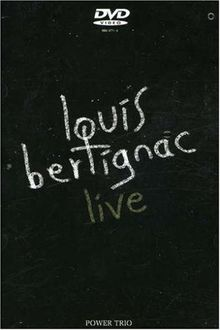 Louis Bertignac : Live power trio