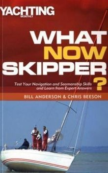 What Now Skipper? (Yachting Monthly)