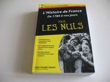 L'Histoire de France pour les nuls : Volume 2, De 1789 à nos jours
