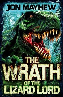 Monster Odyssey: The Wrath of the Lizard Lord (Monster Odyssey 2)