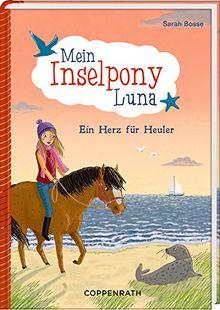 Mein Inselpony Luna (Bd. 4): Ein Herz für Heuler