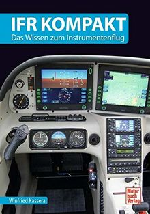 IFR kompakt: Das Wissen zum Instrumentenflug