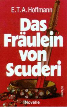 Das Fräulein von Scuderi: Novelle