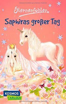 Sternenfohlen, Band 4: Saphiras großer Tag