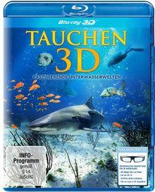 Tauchen 3D - Faszinierende Unterwasserwelten [3D Blu-ray]