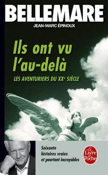Les Aventuriers du XXe siècle, tome 2 : Ils ont vu l'au-delà (Ldp Litterature)
