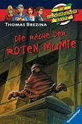 Die Knickerbocker-Bande 17: Die Rache der roten Mumie