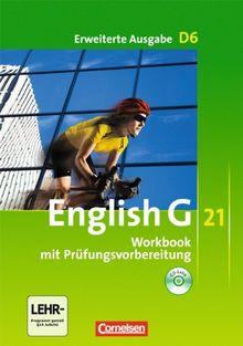 English G 21 - Erweiterte Ausgabe D: Band 6: 10. Schuljahr - Workbook mit CD-Extra (CD-ROM und CD auf einem Datenträger)
