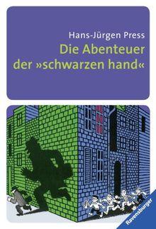 """Die Abenteuer der """"schwarzen hand"""": Rätselhafte Detektivgeschichten zum Mitraten"""