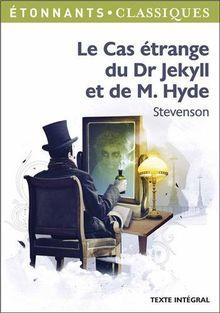 Le Cas e~Trange Du Dr Jekyll Et De M. Hyde
