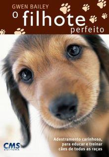 O Filhote Perfeito (Em Portuguese do Brasil)