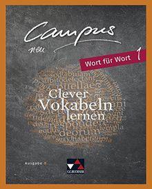 Campus B - neu / Gesamtkurs Latein: Campus B - neu / Campus B - neu Wort für Wort: Gesamtkurs Latein / Clever Vokabeln lernen. Zu Campus B - neu, Lektionen 1-41