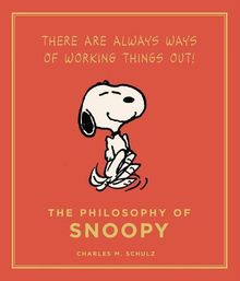 The Philosophy of Snoopy (Peanuts Guide to Life)