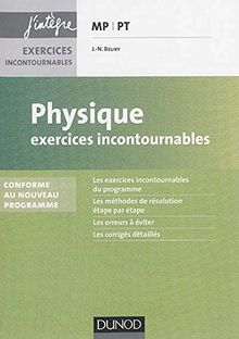 Physique MP-MP*-PT-PT* : Exercices incontournables