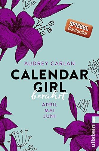 Calendar Girl April Mai Juni : Calendar girl berührt april mai juni