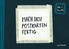 Mach diese Postkarten fertig: Postkartenbuch mit 48 Karten