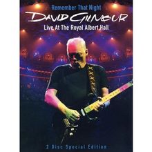 David Gilmour - Remember That Night: Live At The Royal Albert Hall (2 DVDs)