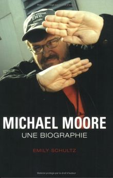 Michael Moore : Une biographie