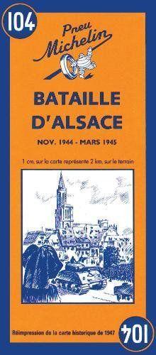 Battle of Alsace; Bataille d' Alsace (World War II Battlefields)