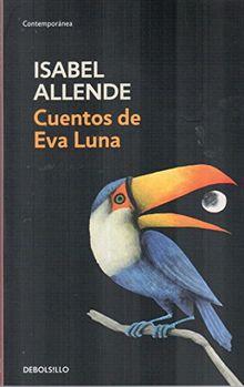 Cuentos de Eva Luna (CONTEMPORANEA, Band 26201)