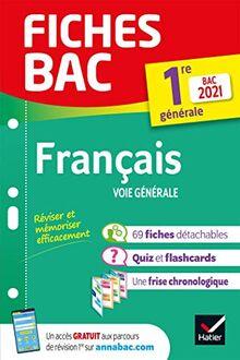 Fiches bac Français 1re générale Bac 2021: nouveau programme de Première (2020-2021) (Fiches Bac (20))