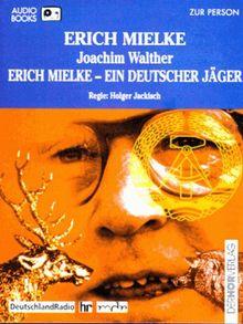 Erich Mielke, Ein deutscher Jäger, 1 Cassette