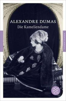 Die Kameliendame: Roman (Fischer Klassik)