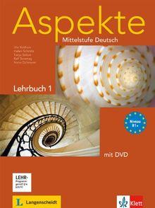 Aspekte 1 (B1+) - Lehrbuch mit DVD: Mittelstufe Deutsch