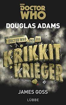 Doctor Who und die Krikkit-Krieger: Roman (Doctor Who Romane)