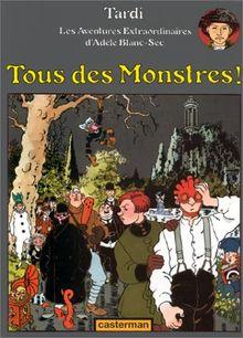 Tous DES Monstres! (Adele Blanc Sec)