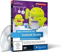 Apps entwickeln mit Android Studio - Ausgabe 2015, aktuell zu Android 5