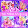 Barbie Storybook Collection: 5 Minuten Geschichten