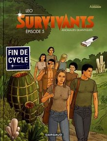Les Survivants, Tome 5 : Anomalies quantiques
