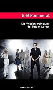 Die Wiedervereinigung der beiden Koreas (Merlin Theater)