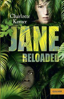 Jane Reloaded: Roman (Gulliver)