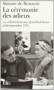 """La Cérémonie des adieux, suivi de """"Entretiens avec Jean-Paul Sartre : Août - Septembre 1974"""" (Folio)"""
