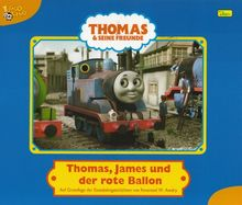 Thomas und seine Freunde, Geschichtenbuch, Bd. 2: Thomas, James und der rote Ballon
